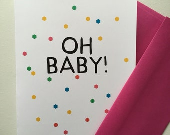 Oh Baby! Single gender neutral Greeting Card (FREE SHIPPING)