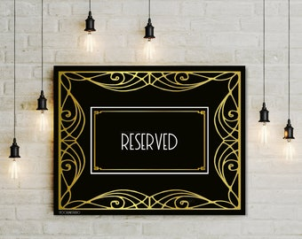 Reserved event sign, Printable gold black Art deco style sign, Wedding reception private engagement party digital jpg pdf 4x6 5x8 8x10 14x18