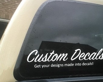 Custom decal, your decal, make your owen decal