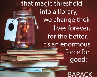 Library Gift - Library Quote - Librarian Gift - Book Quote - Book Art - Book Gift - Obama Quote