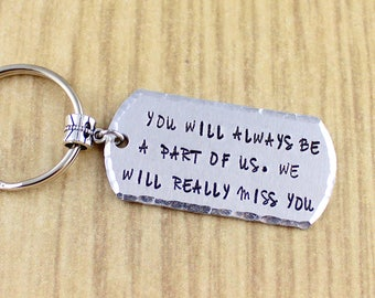 Going Away Keychain Gift For Co-worker, Friend, Student Etc. You'll Always Be A Part Of Us We will miss you keychain Gift Ideas, Moving Gift