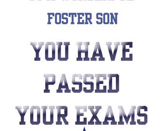 Passing Exams Foster Son