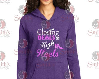 Real Estate Closing Deals in high heels French Terry Hoodie