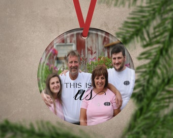 Custom Photo This Is Us Family Ornament Mother's Day, Christmas, Family Photo Gift, Father's Day, Anniversary Gift, Photo Ornament, Keepsake