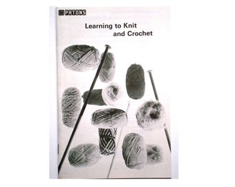 Vintage Patons LEARNING To KNIT and CROCHET Booklet Instructions Illustrated Casting On Knitting Basic Stitches Tension Seams Tassel Fringe