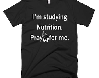 Nutrition Shirt - Nutrition Tee - Gift For Nutrition Student - Nutrition T-Shirt - Nutrition Gifts - Nutrition Tee's