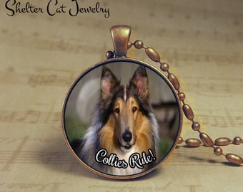"""Collies Rule! Necklace - 1-1/4"""" Circle Pendant or Key Ring - Handcrafted Dog Wearable Photo Art Jewelry, Gift for Collie Lover"""