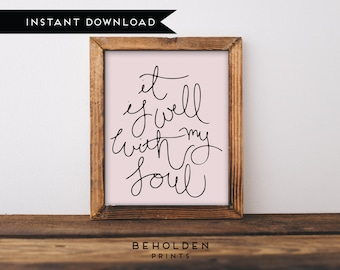 Printable, Dorm Wall Art, It is Well, Scripture Wall Art, Hymn Art, Hand Lettered Truth, Christian gifts, Dorm Decor, Dorm Gift, Quote print