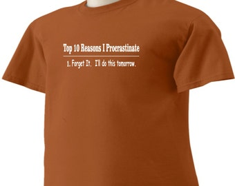 Funny Procrastination T-Shirt Top 10 Reasons I Procrastinate