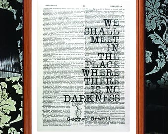 George Orwell quote  - dictionary art print home decor present gift wall art print decor gift