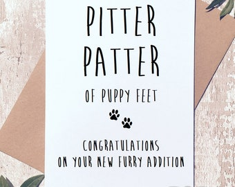 Funny new puppy card, congratulations, card for furr baby, dog baby card, card for dog mum, new dog dad card, pitter patter doggy feet