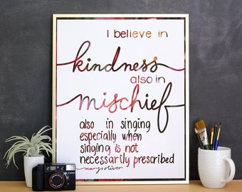 I Believe in Kindness - Printable PDF Art - Mary Oliver quote