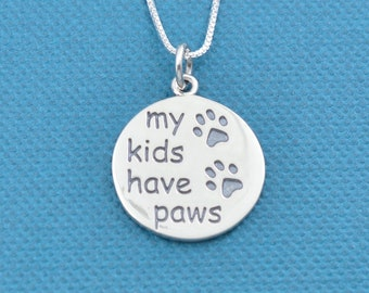 "My Kids Have Paws Necklace in sterling silver on 18"" sterling silver box chain.  Dog necklace.  Cat Necklace.  Paw print necklace."
