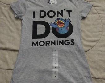 Brand New I Don't Do Mornings shirt.