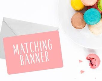 Matching Banner