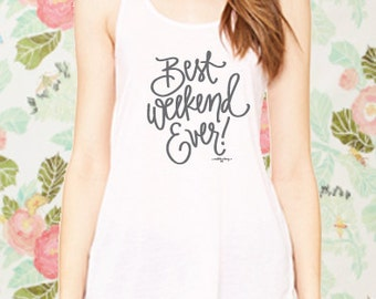 Best Weekend Ever! - Blush Tank