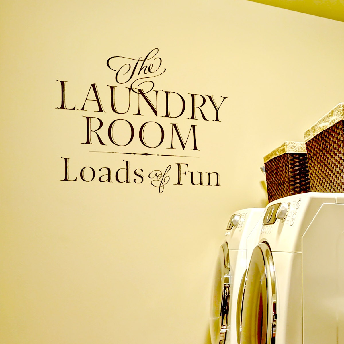 The Laundry Room Loads Of Fun Decal Laundry Room Decor The Laundry Room Loads Of Fun Laundry
