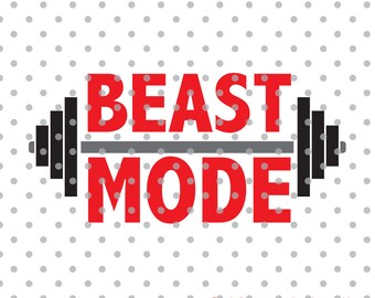 Beast Mode svg, work out svg, sports svg, fit life svg, SVG, Cricut Design Space, Silhouette Studio, Cut Files, exercise svg, weights svg