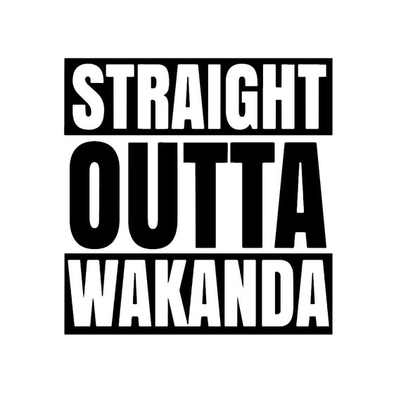 Black panther decal wakanda straight outta wakanda vinyl car window decal