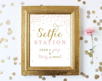 Pink and Gold Selfie Station Sign 8x10 . Grab a Prop Strike a Pose Photo Booth . Bridal Shower Wedding . Gold Glitter . Instant Download