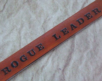Rogue Leader Hand Stamped Leather Bracelet, Unisex Leather Cuff, Adjustable Leather Jewelry