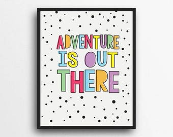 Adventure Is Out There | Rainbow Print, Rainbow Decor | Girls room decor, Girls nursery decor | Digital Download