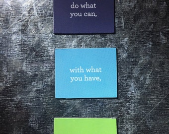 Do what you can, Quote Magnet Set
