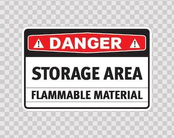 Decals sticker Danger Storage Area Flammable Material 18410