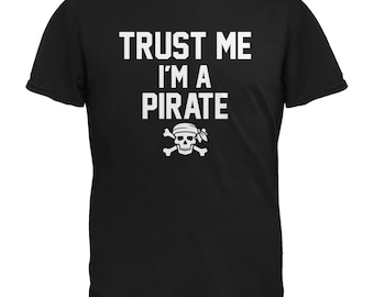 Trust Me Im A Pirate Black Adult T-Shirt