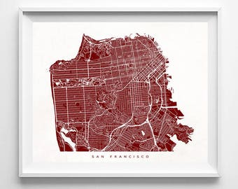 San Francisco Map, California Print, San Francisco Poster, California Art, Dorm Wall Decor, Wedding Gift, Office Decor, Mothers Day Gift