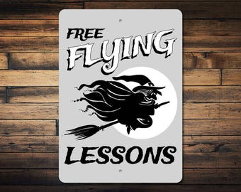 Flying Witch Sign, Flying Lessons Sign, Flying Broom Sign, Flying Witch Decor, Halloween Sign, Halloween Decor, Quality Metal ENS1002977