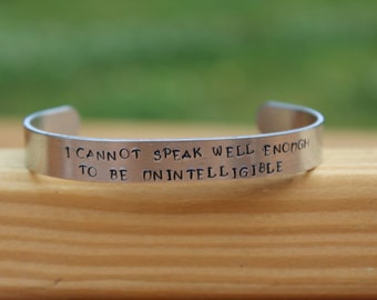 """Jane Austen - Northanger Abbey Quote Bracelet - """"I cannot speak well enough to be unintelligible"""" - metal stamped cuff bracelet"""