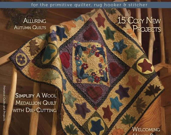 Magazine: Fall 2013 Primitive Quilts and Projects