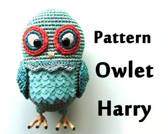 Pattern Owlet Harry / Description of crocheting / Pattern Amigurumi Owl / Amigurumi Owlet / Amigurumi toy / Crochet toy owl