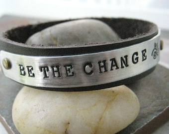 Be The Change Bracelet, Leather Cuff Bracelet, Graduation Gift, Ghandi quote, Inspiration cuff, graduation bracelet, Ghandi bracelet