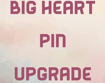 Big heart pin upgrade