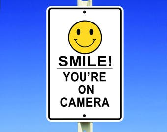 Smile! You're On Camera Security Sign CCTV Video Surveillance Trespass