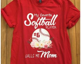 Softball Mom Shirt - Softball Mom Tee - My Favorite Player Calls Me Mom Shirt Add Number - Softball Mom Gift