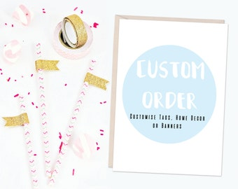 Add-on Customisation Order for Existing Designs for Tags, Printables and Banners