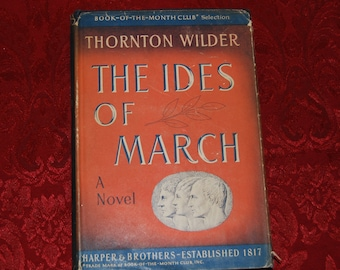 The Ides of March by Thornton Wilder Book Club Edition