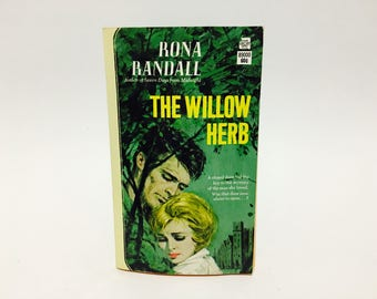 Vintage Gothic Romance Book The Willow Herb by Rona Randall 1964 Paperback