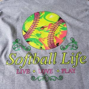 Softball Life short Sleeve T Shirt Softball Player Love the Game tie dye LIVE LOVE SOFTBALL Play girls fast pitch dirty diamonds