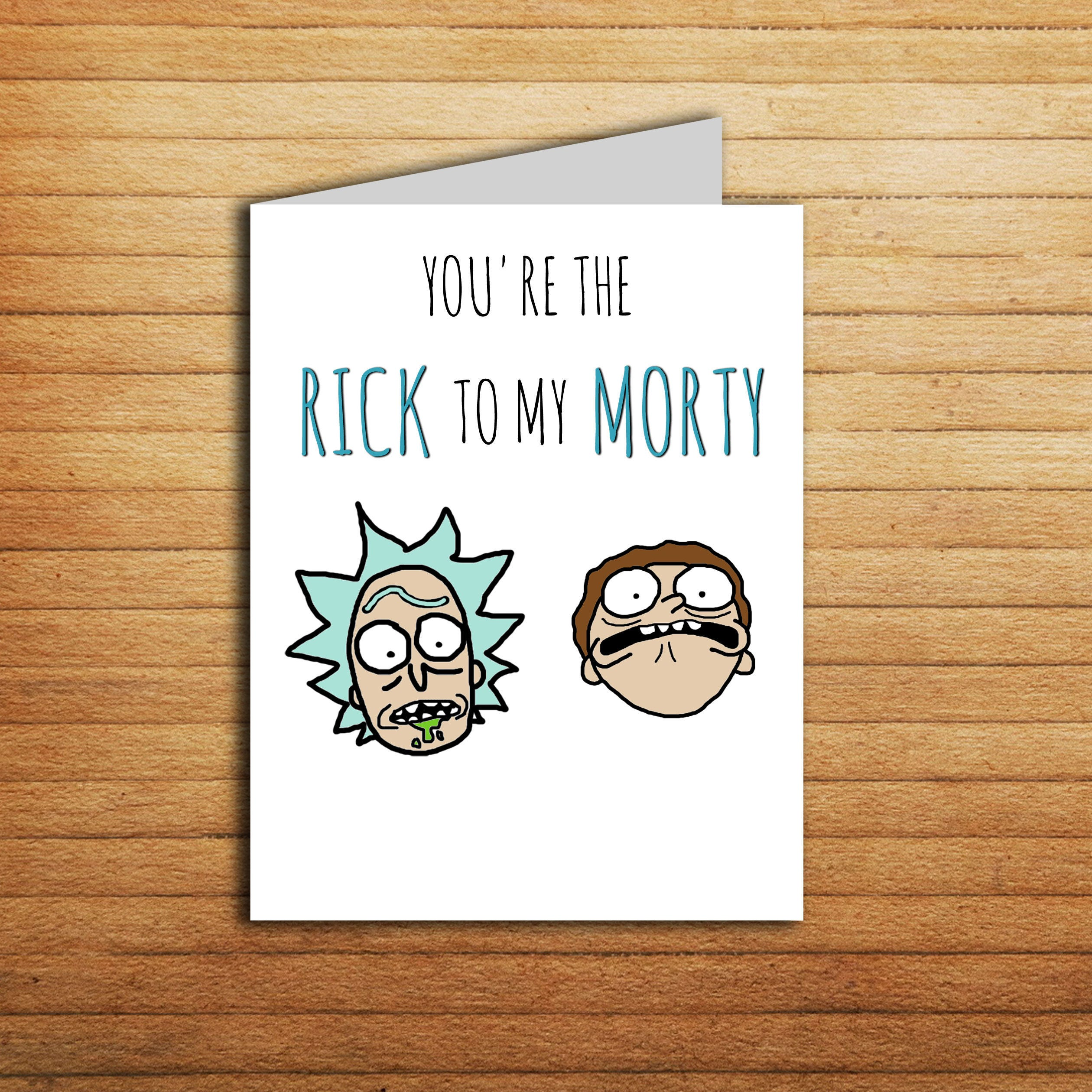 Best Rick And Morty Quotes Rick And Morty Card Youre The Rick To My Morty Valentines Day