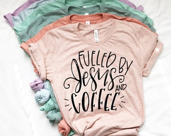 Fueled by Jesus + Coffee + Bella+Canavs || Southernstitchandco.