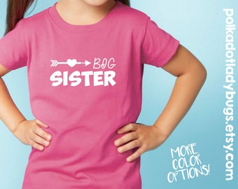 Big Sister Shirt - New Born through 5XL Available - More Colors Available - Text Can be Changed Upon Request