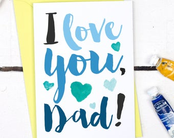 I Love You Dad Card - Father's Day Card - Father's Day Card for Dad - Birthday Card For Dad - Card for Father - I Love You Father's Day Card