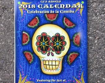 2018 Celebracion de la Comida Calendar by Annette and Theresa Armas