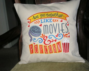 We Go Together Like Movies and Popcorn Pillow Cover- Embroidered Cotton Pillow Cover-Handmade