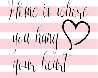 Home is where you hang your heart SVG