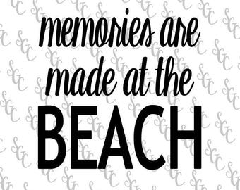 Reusable Stencil - Memories are Made at the Beach - Many Sizes to Choose from!